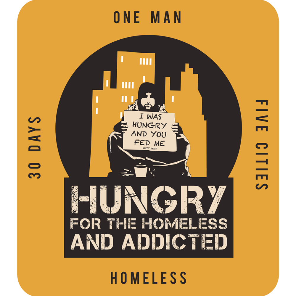 Hungry for the Homeless and Addicted challenge